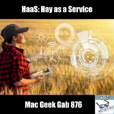 MGG 876: HaaS: Hay as a Service