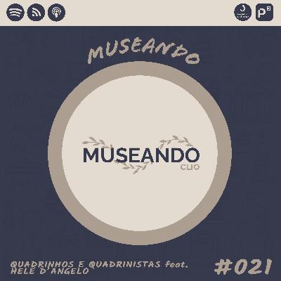 Museando #021: Quadrinhos e Quadrinistas feat. Helô D'Angelo