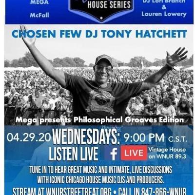 #VintageHouse @Home Edition with DJ Tony Hatchett with the Chosen Few DJ's