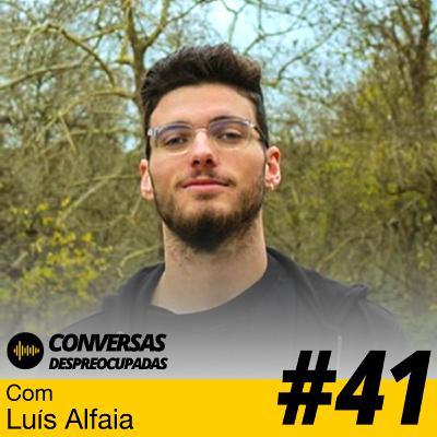#41 – As perguntas difíceis que necessitamos de fazer a nós próprios - com Luís Alfaia