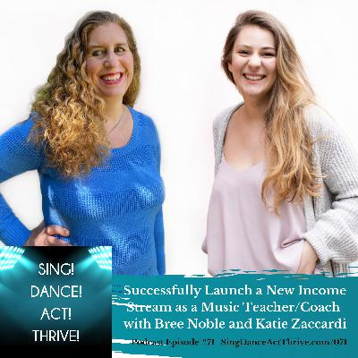 Launch a New Income Stream as a Music Teacher or Coach with Bree Noble and Katie Zaccardi