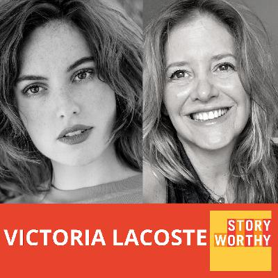 666 - Choosing To Be a Filmmaker with Actress/Filmmaker Victoria Lacoste