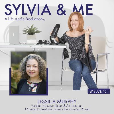 Jessica Murphy: Perfume Professor, Scent & Art Historian, Museum Professional, Uncovering Scent's Empowering Power