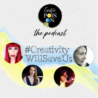 #CreativityWillSaveUs Series - Episode 6
