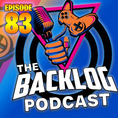 The Backlog Podcast - Season 3 Begins - The Backlog Grows to 83