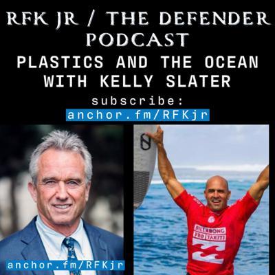 Kelly Slater on Plastics and the Ocean