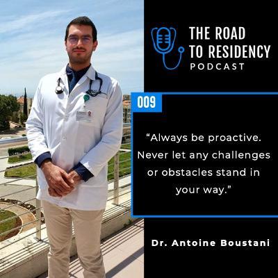 Episode 9 - Dr. Antoine Boustany