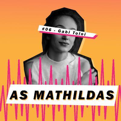 As Mathildas 2020 #06: Gabriela Toloi