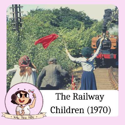 The Railway Children (w/Jason Figgis)