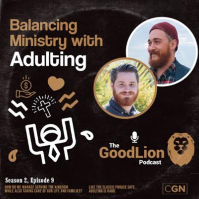 Balancing Ministry with Adulting