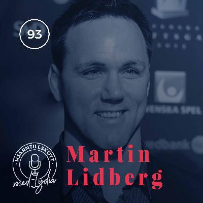 93. Martin Lidberg – Vinnarskallar och medaljens baksida