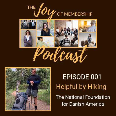 Helpful by Hiking: National Foundation for Danish America