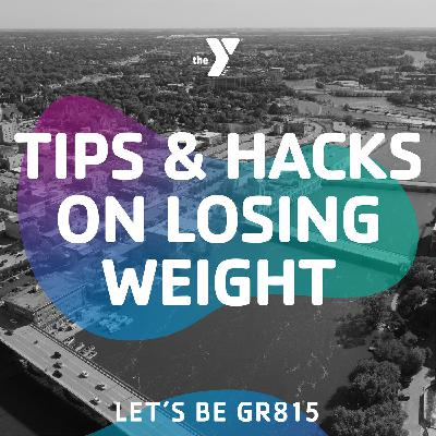Tips & Hacks on Losing Weight