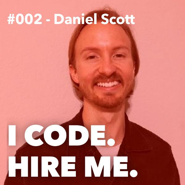 #002 - From Banker to Software Developer w/ Daniel Scott