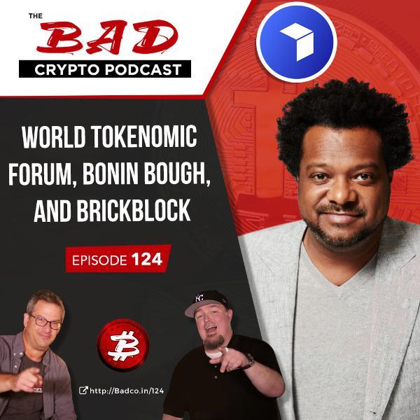 World Tokenomic Forum, Bonin Bough, and Brickblock