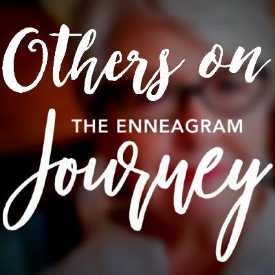 Others on The Journey - Enneagram 1s