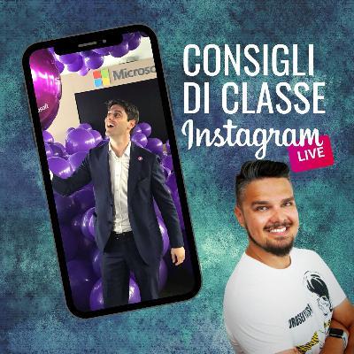 CONSIGLI DI CLASSE su Instagram Live - ospite GIUSEPPE DELLA PIETRA