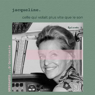 Épisode 5 - Jacqueline