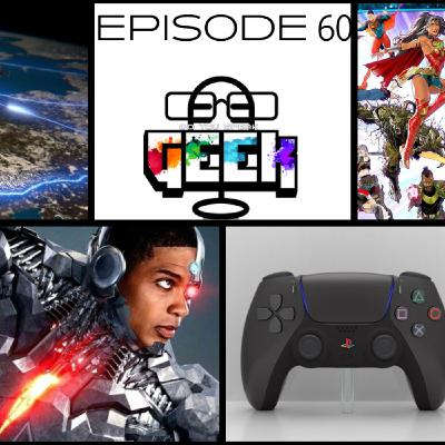 Episode 60 (Ray Fisher, Sony PlayStation, SUP3R5, Quantum Internet and more)