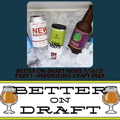 BOD MI Series #014 – News Part 1 - Unionizing Craft Beer
