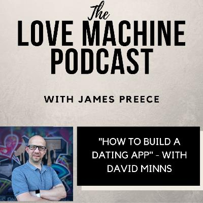 How to Build a Dating App With David Minns