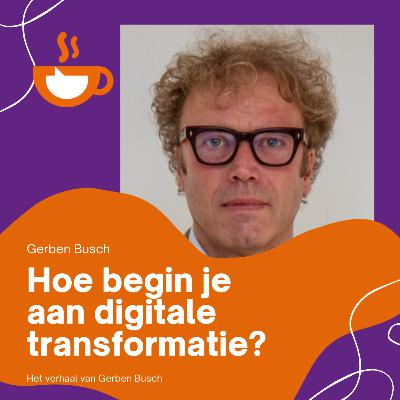 Hoe begin je aan digitale transformatie?