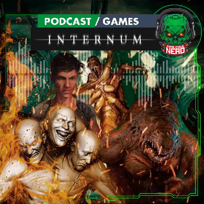 Fatal Error Nerd Games #95: Internum