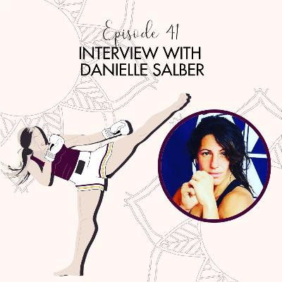 Danielle Salber - Martial Arts Is The Best Therapy