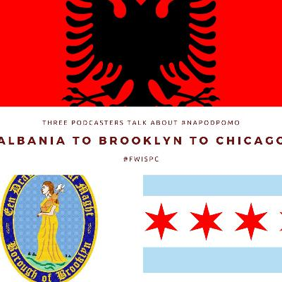 Albania to Brooklyn to Chicago