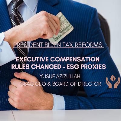 Exec Compensation Rules Changed -Biden Tax Reforms