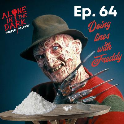 Ep. 64 Doing Lines with Freddy