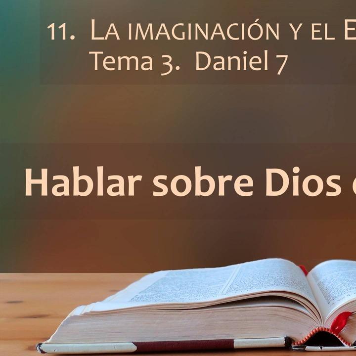 Daniel 7 | La imaginación y el Espíritu (3)