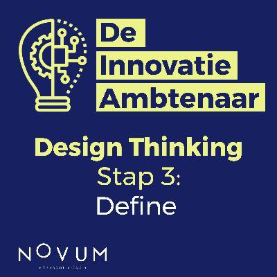 Design Thinking - Stap 3: Define