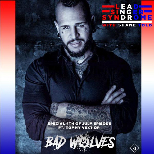 Episode 135 - Tommy Vext (Bad Wolves, Divine Heresy)