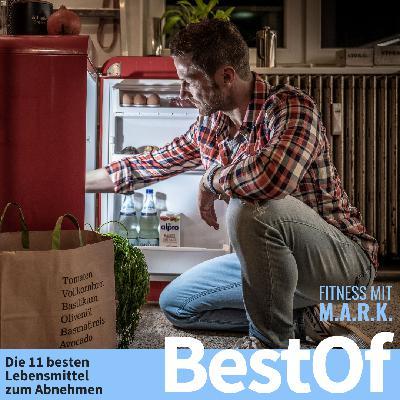 BestOf : Die 11 besten Lebensmittel zum Abnehmen