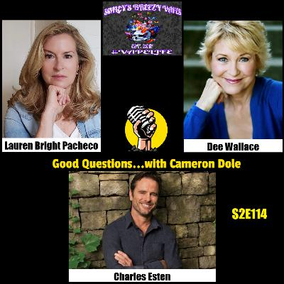 S2E114 - Lauren Bright Pacheco, Dee Wallace, and Charles Esten