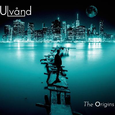 213Rock Podcast Harrag Melodica Interview with Serge of Ulvand First EP The Origins Free app Vinylestimes 19 03 2020