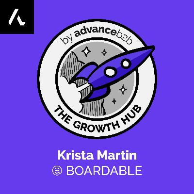 Krista Martin - VP of Growth at Boardable - How To Go From Manager To VP In 3 Years