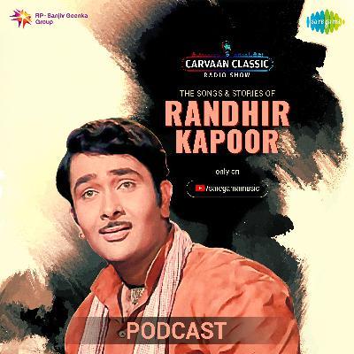 Carvaan Classic Radio Show | Randhir Kapoor | Goom Hai Kisis Ke Pyar Mein, Bhanware Ki Gunjan