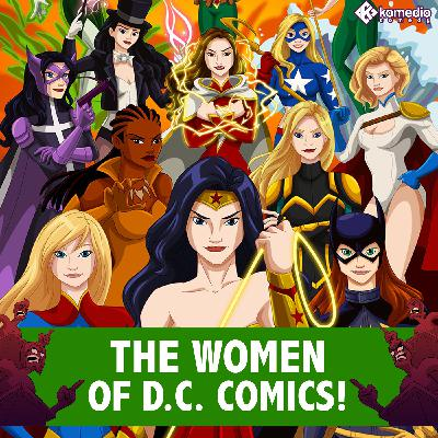 Super Women: The Women of DC!
