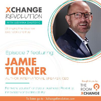 Jamie Turner - Reinvent Yourself and Your Business
