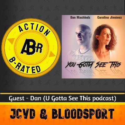 JCVD & Bloodsport (Guest: Dan (U Gotta See This podcast))