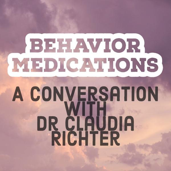 Behavior Medications