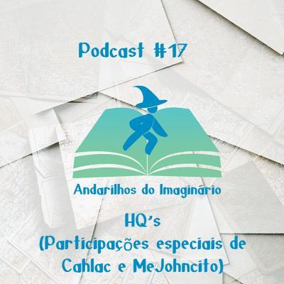 Andarilhos do Imaginário #17 - HQ's