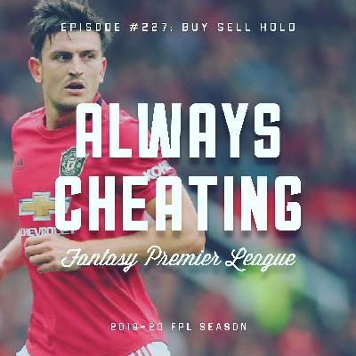 Buy Sell Hold & GW33+ Preview