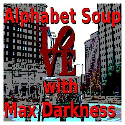 AlphabetSoup with Max Darkness (Even MORE B!)
