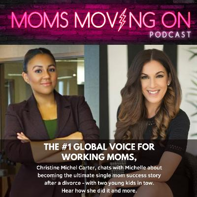The Most Inspiring Single Mom Success Story You'll Hear ALL Day: Meet Christine Michel Carter, The #1 Global Voice for Working Moms
