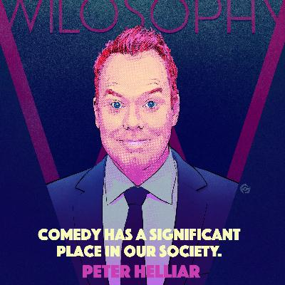 WILOSOPHY with Peter Helliar (Part 2)