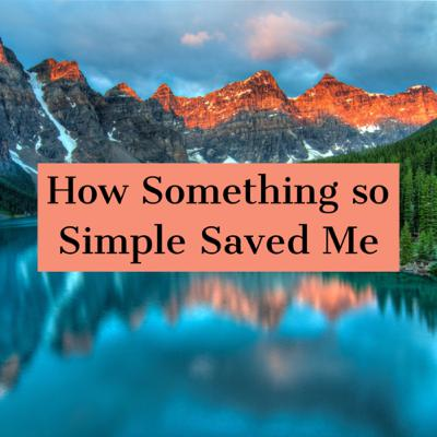 How Someone Saved Me Without Knowing