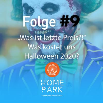 "Folge #9 - ""Was ist letzte Preis?!"" - Was kostet uns Halloween 2020?"
